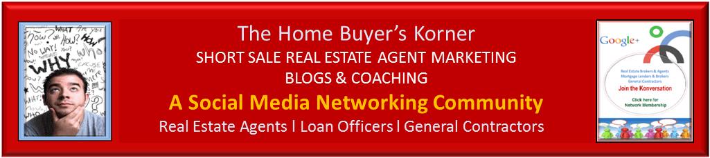 Short Sale Real Estate Agent Marketing Blogs & Coaching